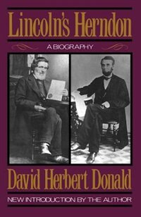 Book Lincoln's Herndon: LINCOLNS HERNDON by David Herbert Donald