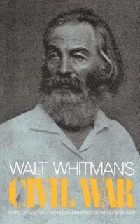 walt whitman and civil war D the civil war walt whitman an lesson plans for grades 7-9 walt whitman house, nj state historic site camden, nj.