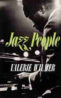Jazz People: JAZZ PEOPLE PB by Valerie Wilmer