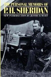 Book Personal Memoirs Of P. H. Sheridan: PERSONAL MEMOIRS OF PH SHERIDA by P. H. Sheridan