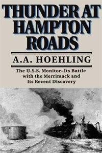 Book Thunder At Hampton Roads: THUNDER AT HAMPTON ROADS by A. A. Hoehling