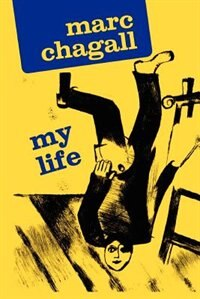 Book My Life by MARC CHAGALL