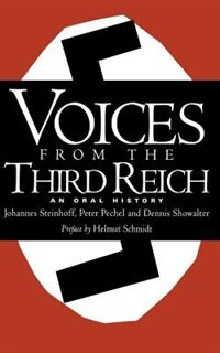 Book Voices From The Third Reich: An Oral History by Johannes Steinhoff