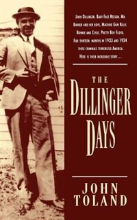 Book The Dillinger Days by John Toland