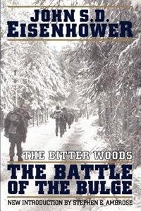 Book The Bitter Woods by John S. D. Eisenhower