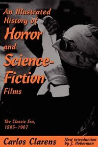 Book An Illustrated History Of Horror And Science-fiction Films by Carlos Clarens