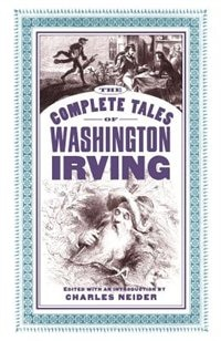 Book The Complete Tales of Washington Irving by Charles Neider