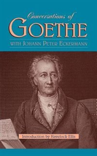 Book Conversations of Goethe by Johann Peter Eckermann