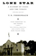 Book Lone Star: A History of Texas and the Texans by T.r. Fehrenbach