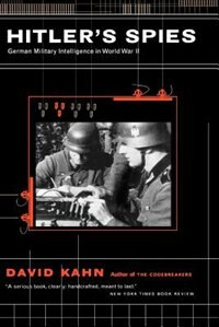 Book Hitler's Spies: German Military Intelligence In World War II by David Kahn