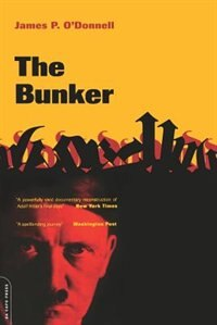 Book The Bunker by James P. O'donnell