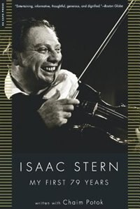 Book Isaac Stern: My First 79 Years by Isaac Stern