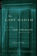 Book The Last Madam: A Life in the New Orleans Underworld by Christine Wiltz