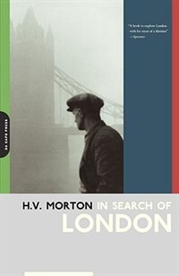 Book In Search Of London by H. V. Morton