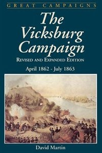 Book Vicksburg Campaign: April 1862 - July 1863 by David G. Martin
