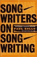 Songwriters On Songwriting: Revised And Expanded by Paul Zollo