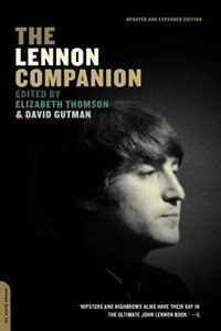 The Lennon Companion: Revised and Updated Edition
