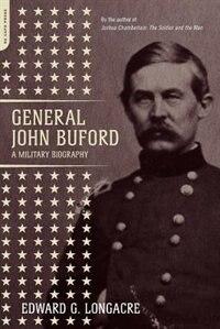 Book General John Buford: A Military Biography by Edward G. Longacre