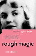 Book Rough Magic: A Biography Of Sylvia Path by Paul Alexander