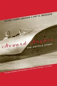 Book Howard Hughes: The Untold Story by Peter Harry Brown