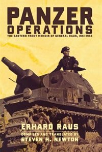 Book Panzer Operations: The Eastern Front Memoir of General Raus, 1941-1945 by Erhard Raus
