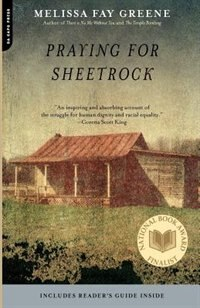 Praying For Sheetrock: A Work Of Nonfiction