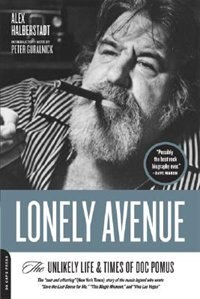 Book Lonely Avenue: The Unlikely Life and Times of Doc Pomus by Alex Halberstadt