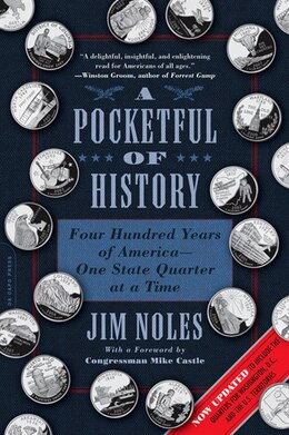 Book A Pocketful of History: Four Hundred Years of America?One State Quarter at a Time by Jim Noles