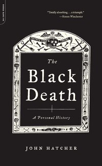 The Black Death: A Personal History