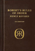 Robert's Rules of Order Newly Revised, deluxe 11th edition