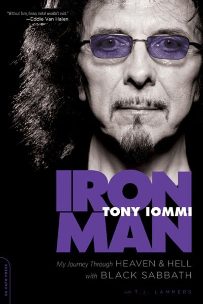 Iron Man: My Journey through Heaven and Hell with Black Sabbath by Tony Iommi