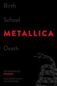 Book BIRTH SCHOOL METALLICA DEATH by Brannigan & Ian Paul