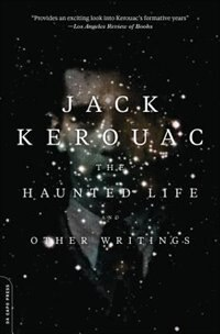 Book The Haunted Life: and Other Writings by Jack Kerouac