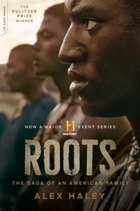 Book Roots: The Saga of an American Family by Alex Haley