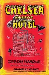 Book Chelsea Horror Hotel: A Novel by Dee Dee Ramone