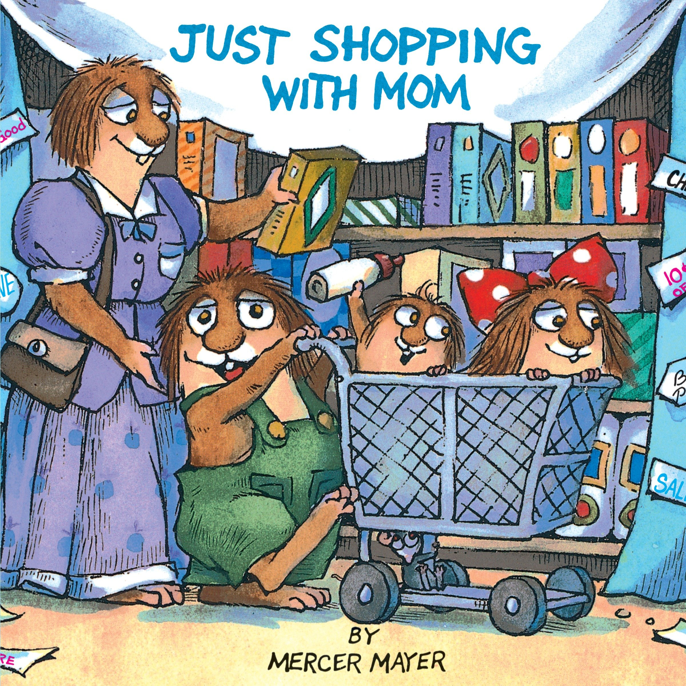 Book Just Shopping With Mom (little Critter) by Mercer Mayer