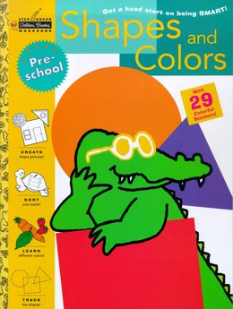 Book Shapes And Colors (preschool) by Susan J. Schneck