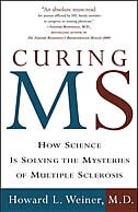 Book Curing Ms: How Science Is Solving The Mysteries Of Multiple Sclerosis by Howard L. Weiner