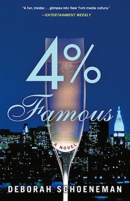 Book 4% Famous: A Novel by Deborah Schoeneman