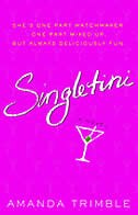 Book Singletini: A Novel by Amanda Trimble