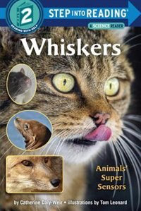 Book Whiskers: Animals' Super Sensors by Catherine Daly-weir