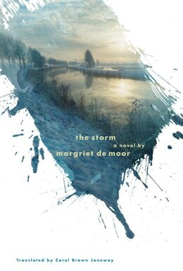 Book The Storm: A Novel by Margriet De Moor