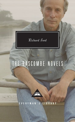 Book The Bascombe Novels by Richard Ford