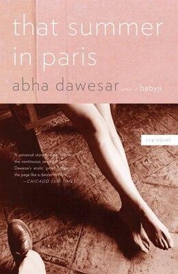 Book That Summer in Paris by ABHA DAWESAR