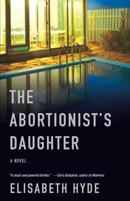 Book The Abortionist's Daughter by Elisabeth Hyde