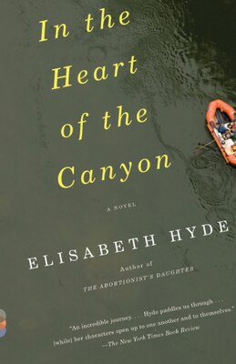 Book In The Heart Of The Canyon by Elisabeth Hyde