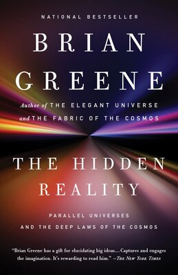 Book The Hidden Reality: Parallel Universes And The Deep Laws Of The Cosmos by Brian Greene