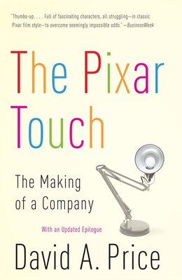 Book The Pixar Touch: The Making Of A Company by David A. Price