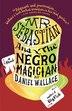 Mr. Sebastian And The Negro Magician by Daniel Wallace