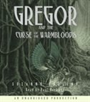Book The Underland Chronicles Book Three: Gregor and the Curse of the Warmbloods by Suzanne Collins